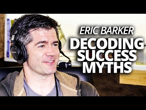 Eric Barker on Decoding Myths of Success with Lewis Howes ...