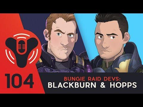 DCP - Episode #104 - Last Wish Raid Dev's Blackburn & Hopps