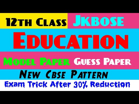 12th Class Education Model Paper, Guess Paper & Exam Trick Jkbose 2020