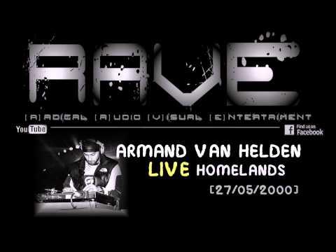 ARMAND VAN HELDEN LIVE @ HOMELANDS [27/05/2000] HQ