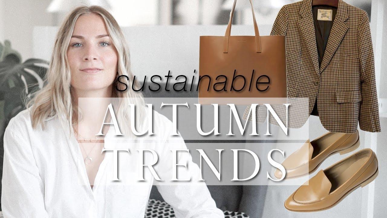 The trend series: autumn 2018   Sustainable fashion