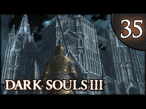 Let's Play Dark Souls 3 Gameplay Walkthrough (Herald) - Part 35: Return to Anor Londo