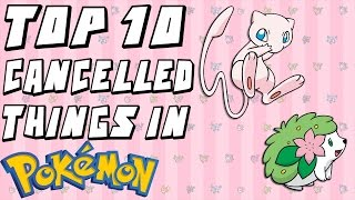 Top 10 Forgotten/Cancelled Things in Pokemon