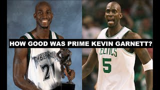 How Good Was Prime Kevin Garnett Actually?