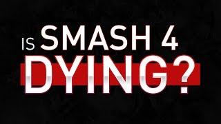 Is Smash 4 Dying?