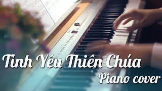 #1TC - Tình Yêu Thiên Chúa - Thánh ca tuyển chọn - Piano cover by W.T.