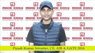 PIYUSH KUMAR SRIVASTAV, CE, AIR - 4 GATE 2016