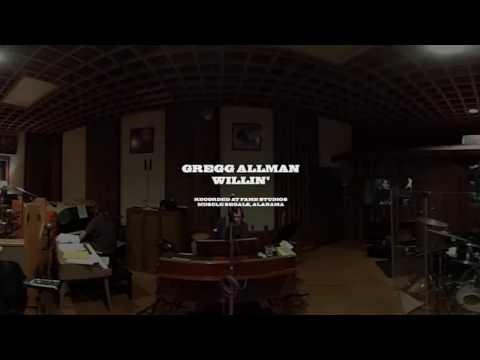 Willin' (360 VIDEO) | Gregg Allman - Southern Blood