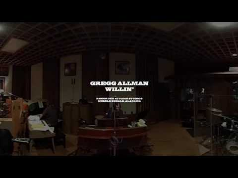 Willin' (360 VIDEO) | Gregg Allman - Southern Blood