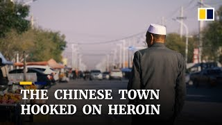 Hooked on heroin: A Chinese town's battle with drug trafficking and addiction
