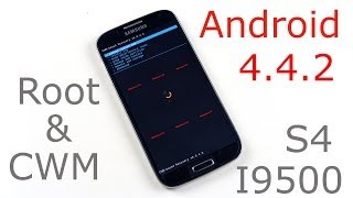 How to Root Galaxy S4 (I9500) running Android 4.4.2 KitKat