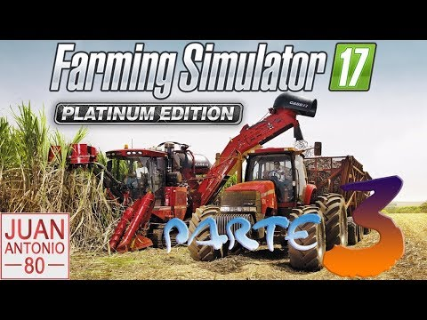 Farming simulator 2017 | Platinum edition | Nuevo DLC Parte 3