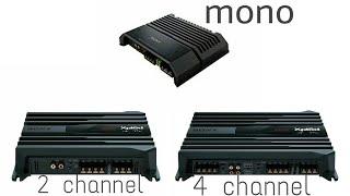 MONO amp/2 Channel amp/4 Channel amp mai kya farak hota hai..