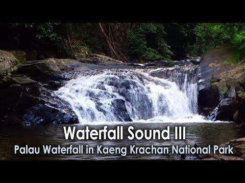 Waterfall Sound III, Palau Waterfall in Kaeng Krachan National Park