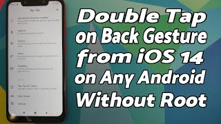 iOS 14 Double Tap on Back Gesture on Any Android Without Root