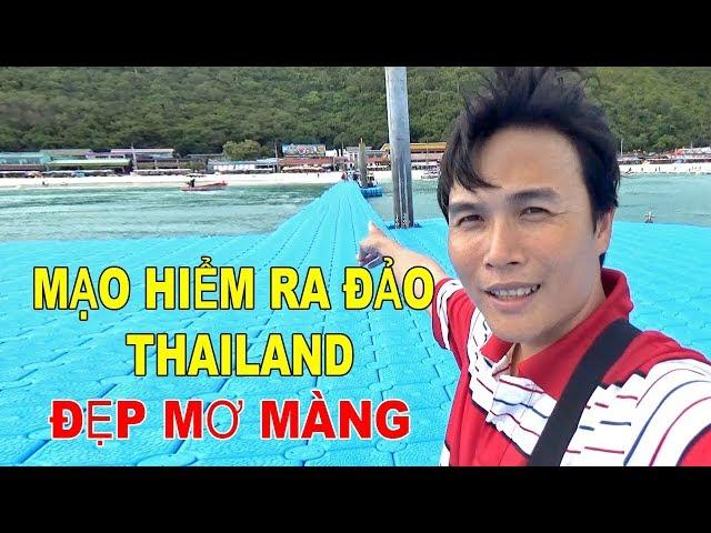 LƯỚT CANO MẠO HIỂM RA BIỂN ĐẢO THAILAND ĐẸP MƠ MÀNG