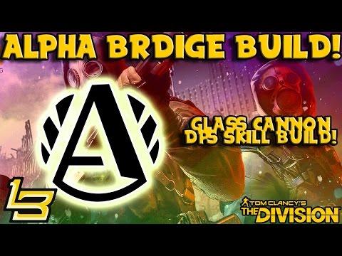 Alpha Bridge DPS Skill Build! (The Division) 399k DPS!