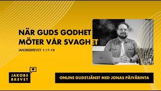 """""""Guds godhet möter vår svaghet"""" - Jonas Päivärinta"""