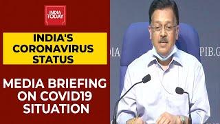 Press Briefing On India's Coronavirus Cases, Preparedness And Updates On Covid-19 Vaccines