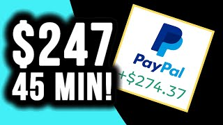 EARN $274 IN 45 MINUTES! Make Money Online 2019: A Step By Step PayPal Guide