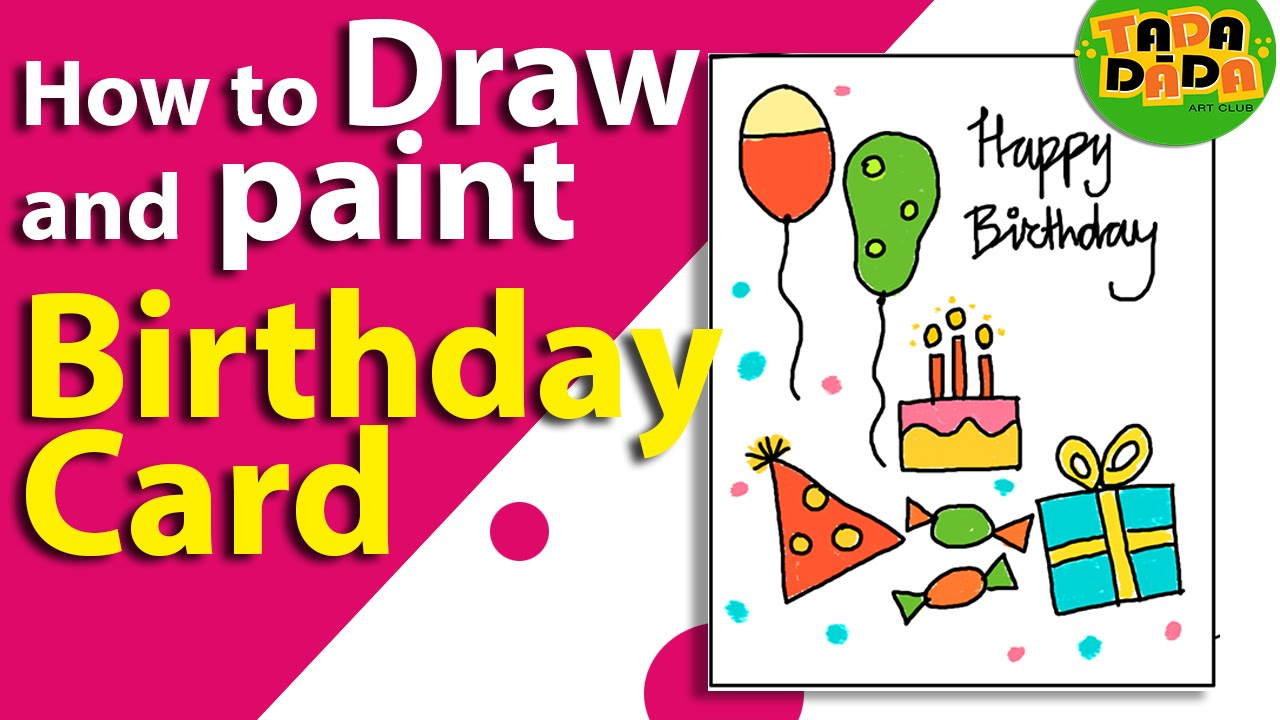 how to make an easy birthday card birthday greeting card kids drawing lesson 19 youtube