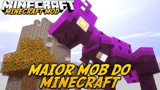 Minecraft Mod: MAIOR MOB DO MINECRAFT! (Mobs Gigantes // Mythical Creatures)