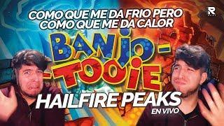 TENGO CALOR SABEN? SABADOS GIGANTES: BANJO TOOIE: HAILFIRE PEAKS EN VIVOP!