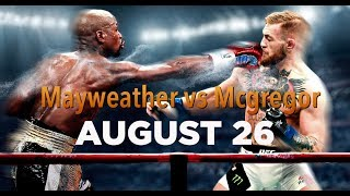 Флойд Мейвезер vs Конор МакГрегор (Mayweather vs McGregor)