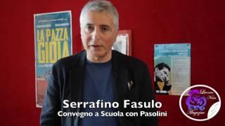 Assessore Serrafino Fasulo a Scuola con Pasolini