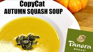 PANERA AUTUMN SQUASH SOUP COPYCAT RECIPE