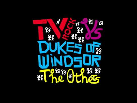 'THE OTHERS' (TV ROCK Mainroom Remix) TV ROCK Vs Dukes Of Windsor [HQ]