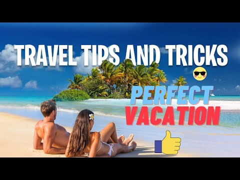 ✅ The Perfect Vacation