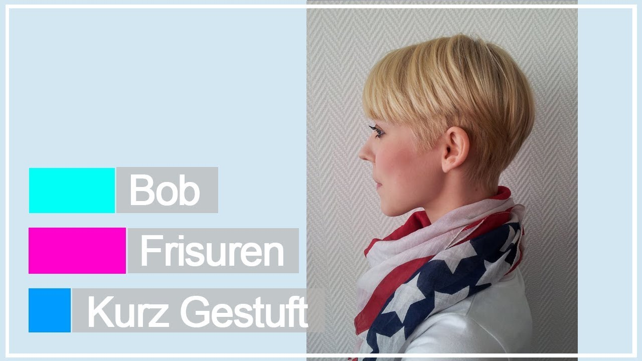 Bob Frisuren Kurz Gestuft Ideen Youtube