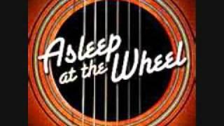 Asleep At The Wheel One O
