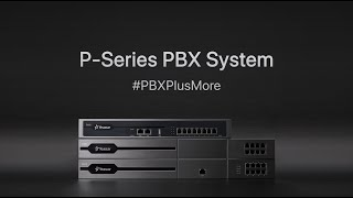New Product Teaser Video - Yeastar P-Series PBX System
