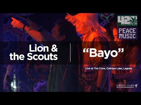 Lion & the Scouts - Bayo (Live w/ Lyrics) - 420 Philippines Peace Music 6