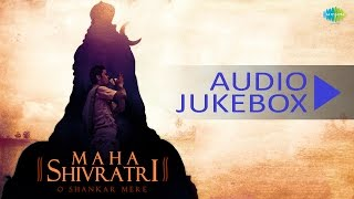 Maha Shivratri Special | Shiv Bhajans | Shiv Aradhana | Hindi Devotional Songs