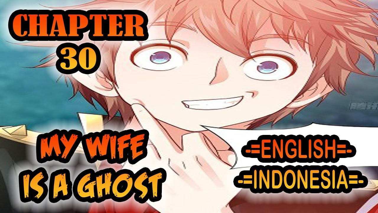 My Wife is a Ghost chapter 30[English - Indonesia]