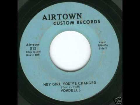 The Vondells-Hey Girl You've Changed (AIRTOWN CUSTOM)