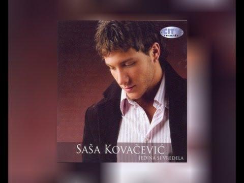 Sasa Kovacevic - Jedina si vredela - (Audio 2006) HD