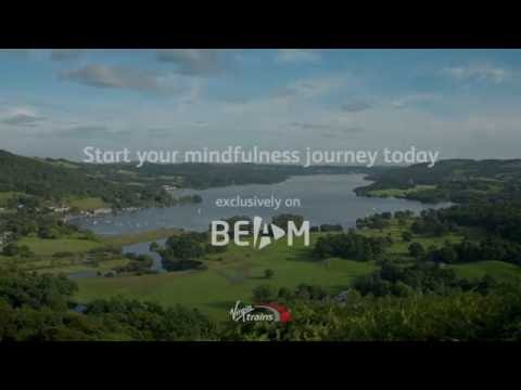 """Virgin Trains introduces """"Slow TV"""" with a Mindfulness channel on BEAM"""