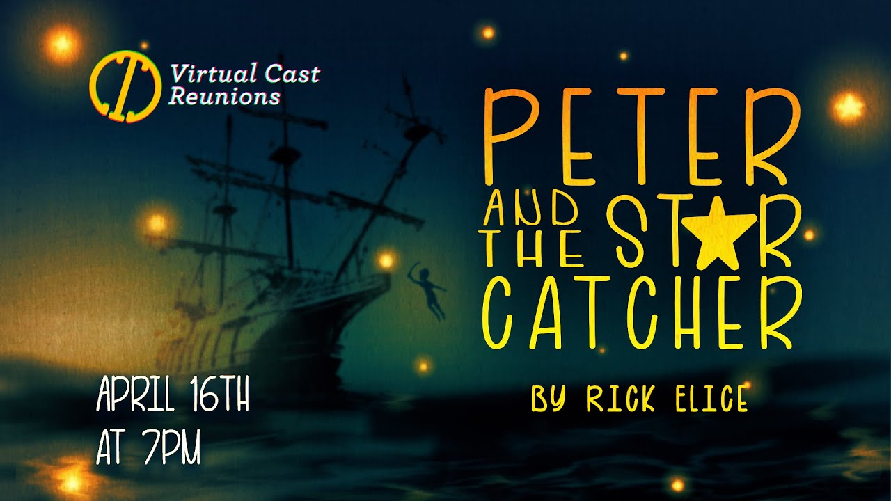 Cast Reunion: Peter and The Starcatcher