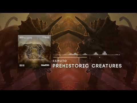 Ramuto - Prehistoric Creatures (OUT NOW!) [FREE]