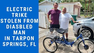 Electric Trike Stolen From Disabled Man in Tarpon Springs, Florida.  Let's help him find it!
