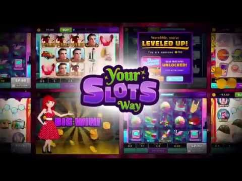 slots your way