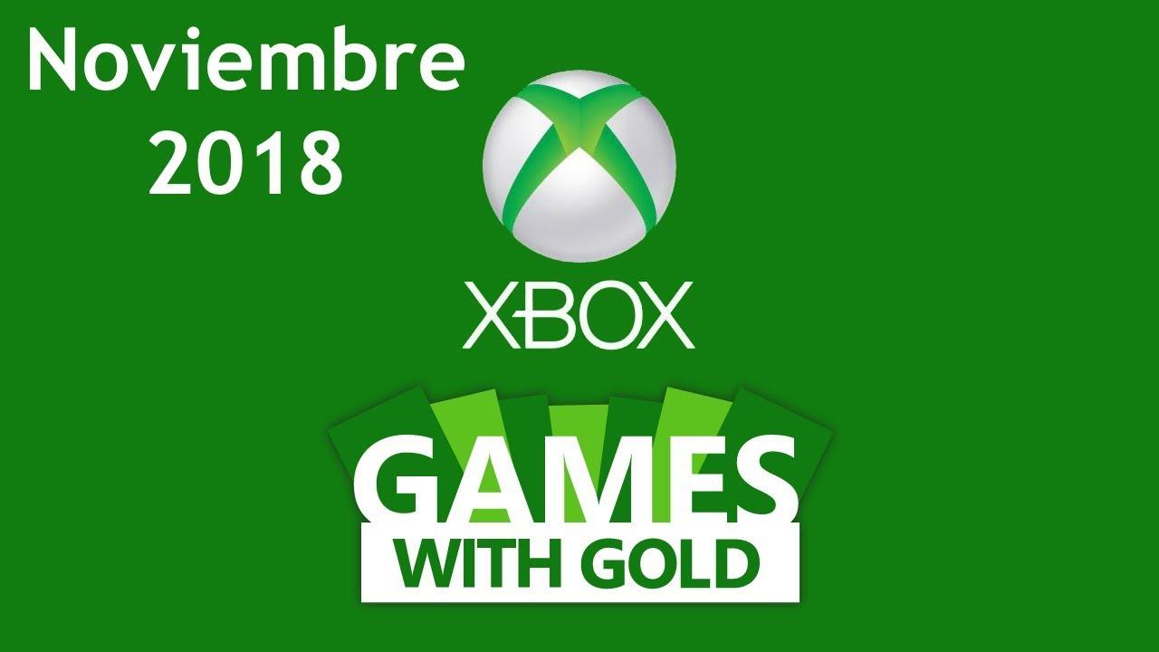 Games With Gold Juegos Gratis Noviembre 2018 Loquendo Youtube