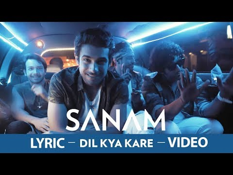 Dil Kya Kare SANAM Lyric Video #SL7