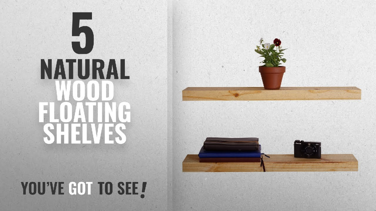Top 10 Natural Wood Floating Shelves 2018 Dakoda Love Clean Edge Usa Handmade