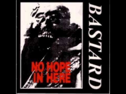 Bastard - No Hope In Here (FULL ALBUM)