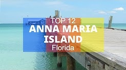 Top 11. Best Tourist Attractions in Anna Maria Island - Florida